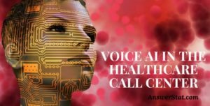 Voice AI in the Healthcare Call Center